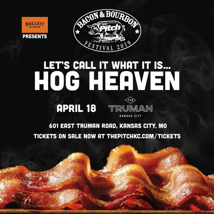 Bacon Festival 2020.The Pitch S Bacon Bourbon Tickets The Truman Kc Mo Thu Apr 18 At 7pm Pitch Tickets